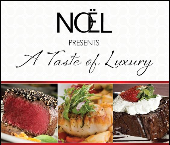 Noel Rewards Event: A Taste of Luxury
