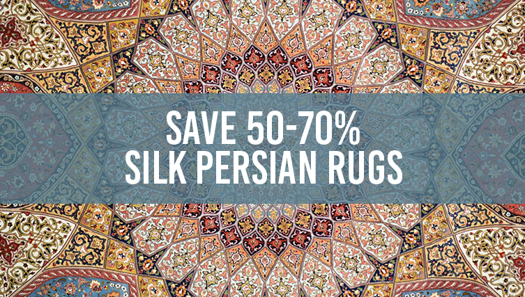 Fine Silk Persian Rugs 50-70% OFF!