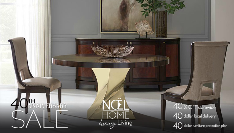 Noe Furniture 40th Anniversary Sale