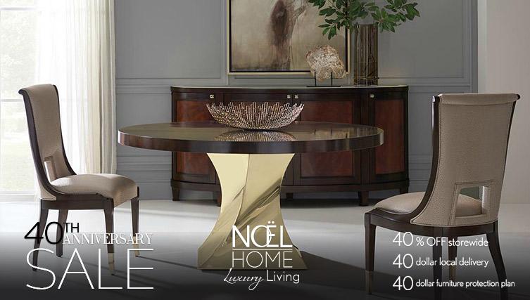 Noe Furniture 40th Anniversary Sale