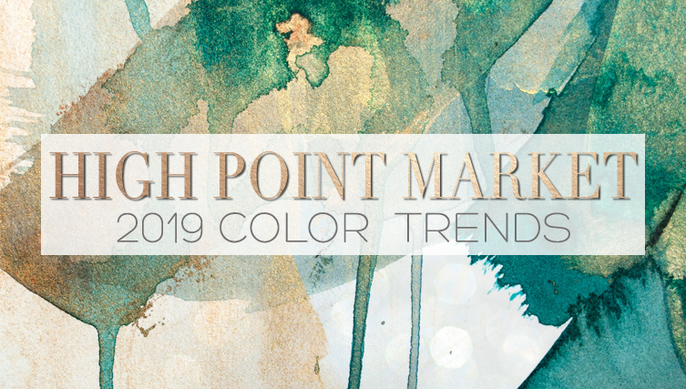 High Point Market 2019 Color Trends