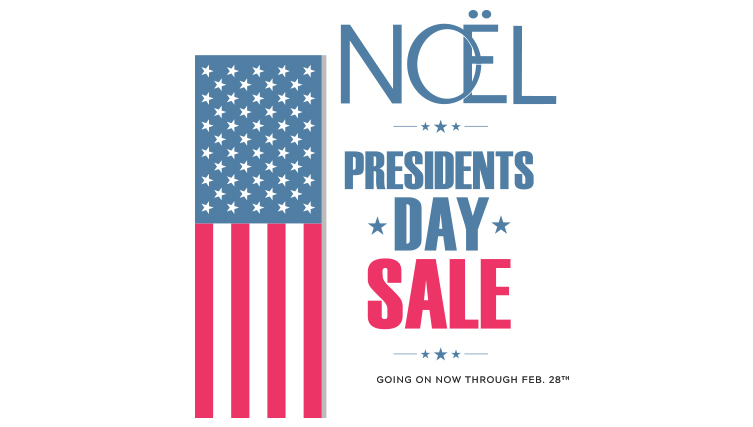 Noel Presidents Day 2019 Sale