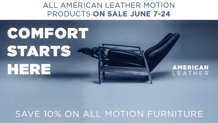 AMERICAN LEATHER MOTION SALE JUNE 2019